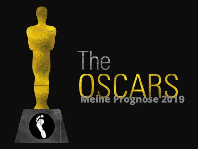 Oscars 2019 – Die Prognose